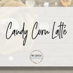 Candy Corn Latté