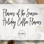 New Holiday coffee flavors just released for a limited time! I'm excited to try some new recipes with these!
