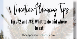Deciding what to do and where to eat on your next vacation