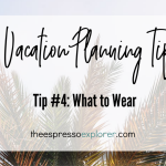 Vacation planning packing tip: pack only what you think you'll wear. You don't need your whole wardrobe.