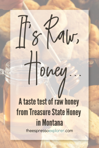 Treasure State Honey from Montana