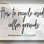 How to recycle used coffee grounds