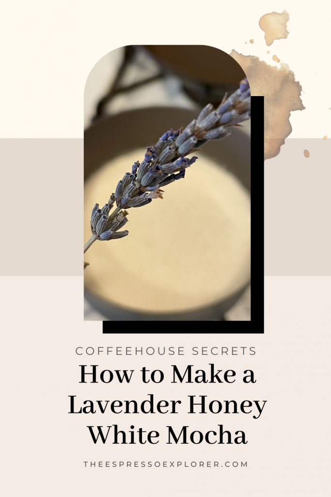 How to make a lavender honey white mocha