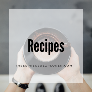 Recipes from The Espresso Explorer