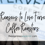 Coffee beans from Fervent Coffee Roasters